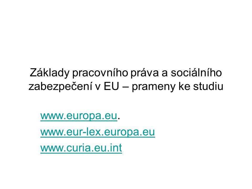 www.europa.eu. www.eur-lex.europa.eu www.curia.eu.int