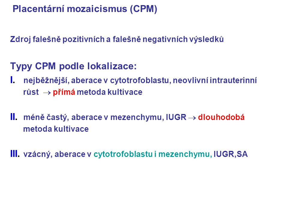 Placentární mozaicismus (CPM)