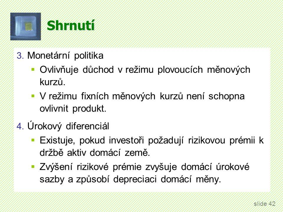 Shrnutí 5. Fixní vs. plovoucí měnové kurzy.