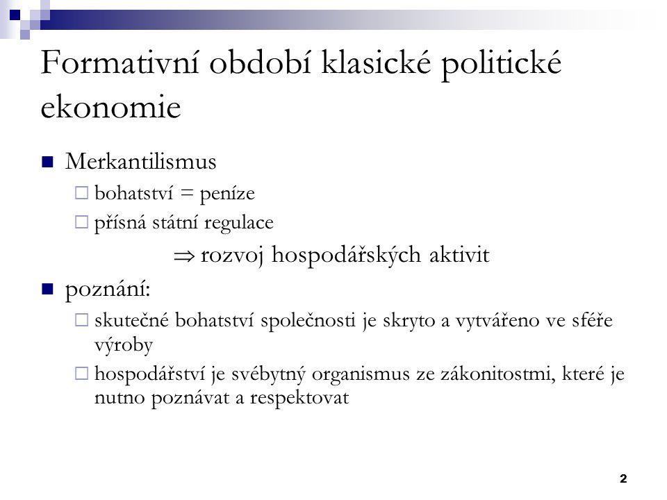 Formativní období klasické politické ekonomie