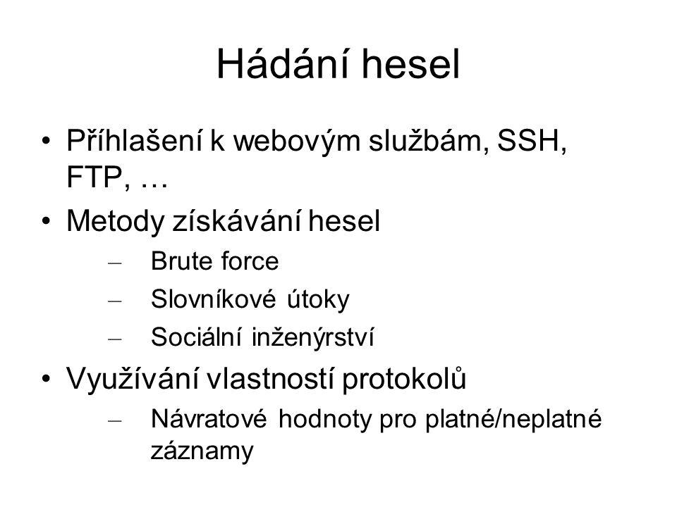 Hádání hesel Příhlašení k webovým službám, SSH, FTP, …