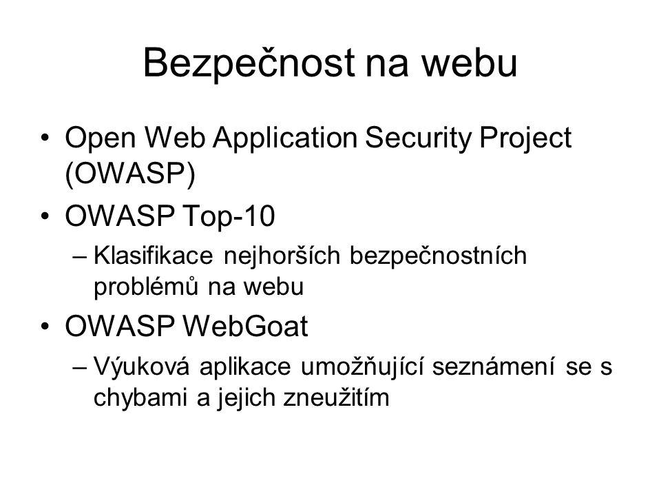 Bezpečnost na webu Open Web Application Security Project (OWASP)