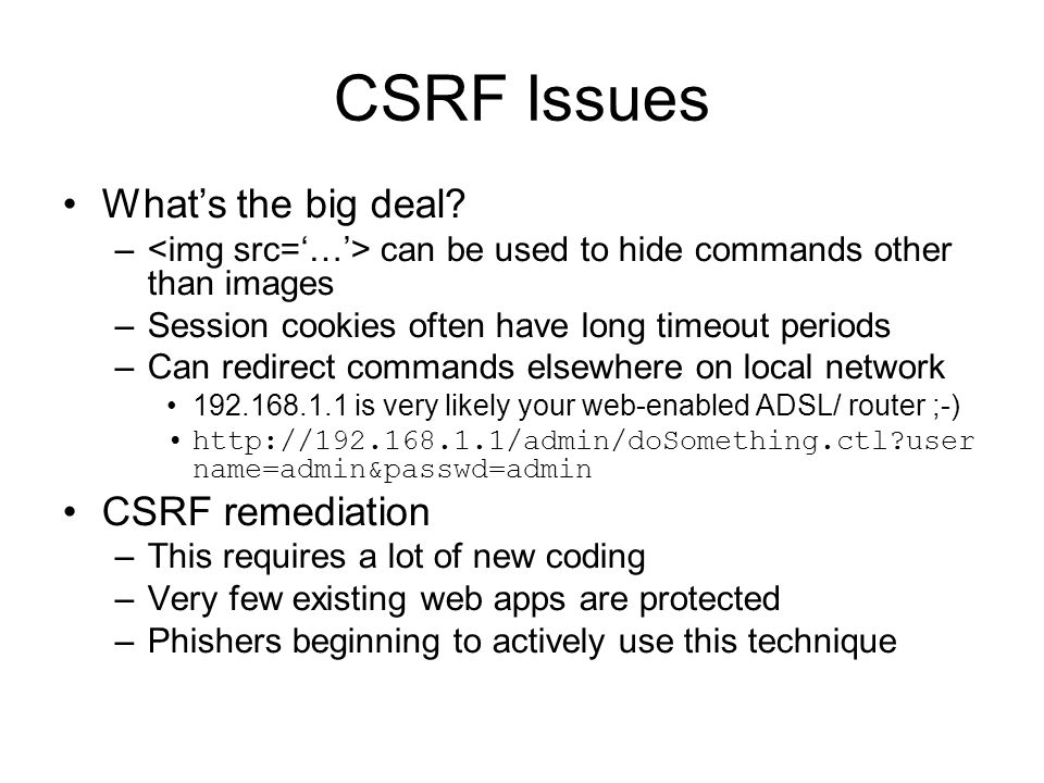 CSRF Issues What's the big deal CSRF remediation