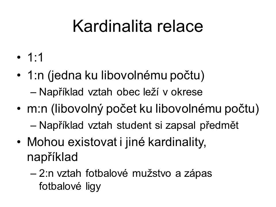 Kardinalita relace 1:1 1:n (jedna ku libovolnému počtu)