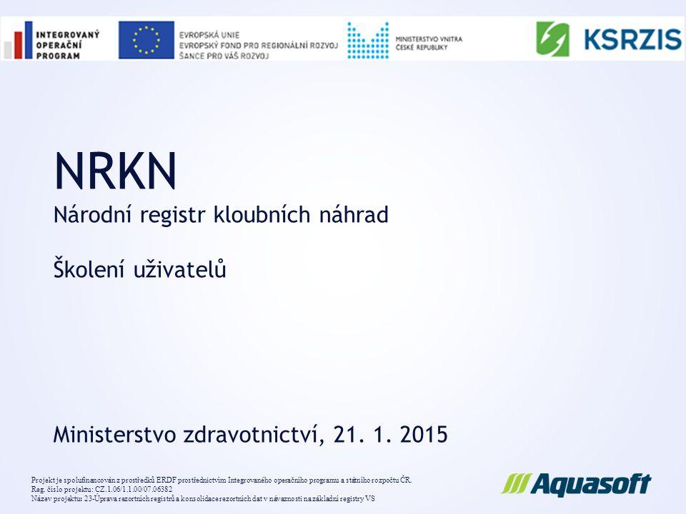 NRKN Národní registr kloubních náhrad