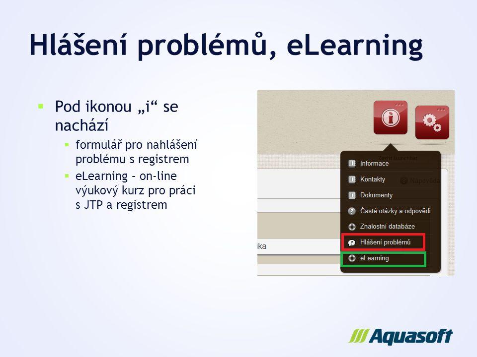 Hlášení problémů, eLearning