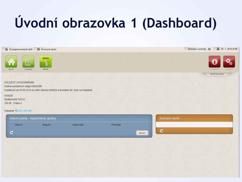 Úvodní obrazovka 1 (Dashboard)
