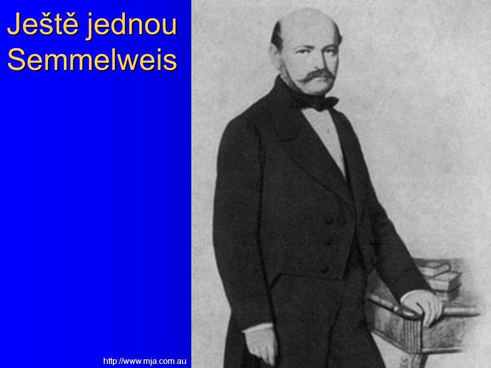 Ještě jednou Semmelweis