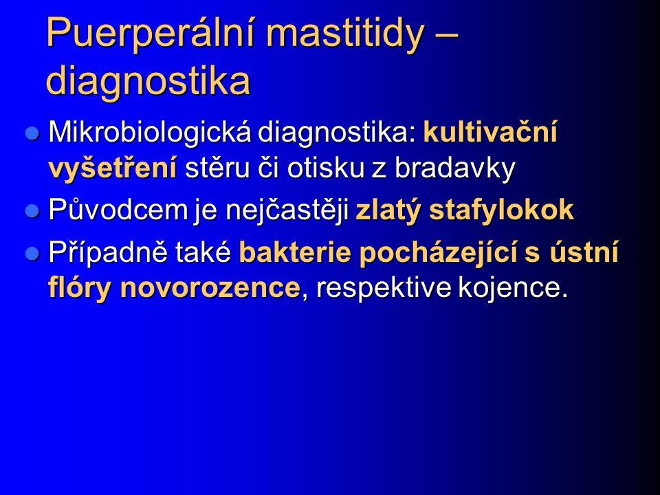 Puerperální mastitidy – diagnostika