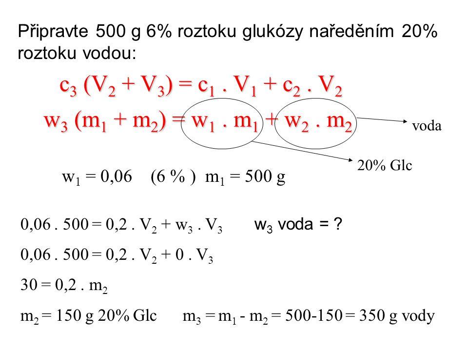 c3 (V2 + V3) = c1 . V1 + c2 . V2 w3 (m1 + m2) = w1 . m1 + w2 . m2