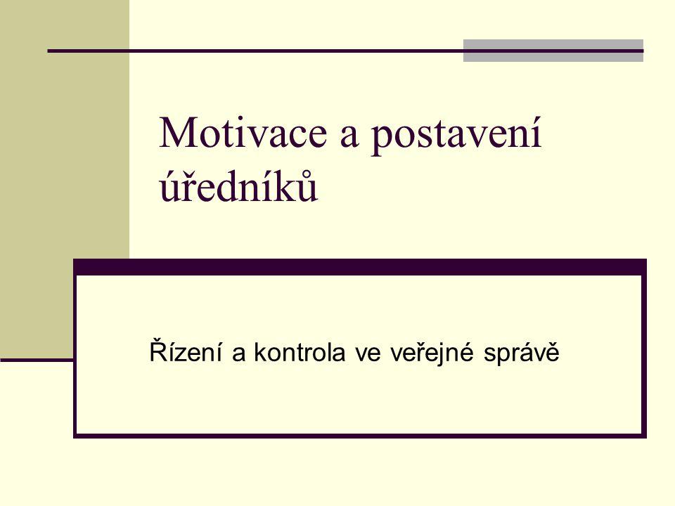 Motivace a postavení úředníků