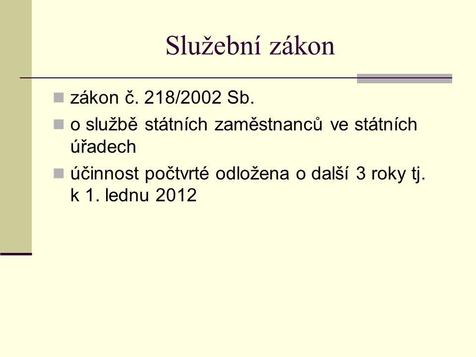 Služební zákon zákon č. 218/2002 Sb.