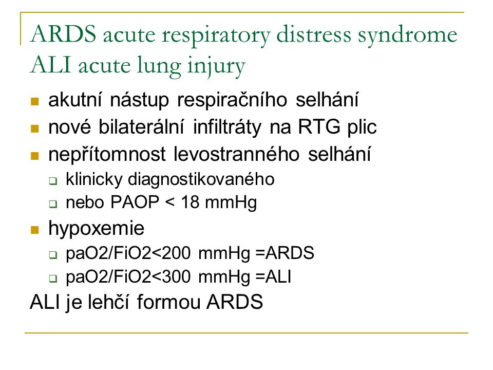 ARDS acute respiratory distress syndrome ALI acute lung injury