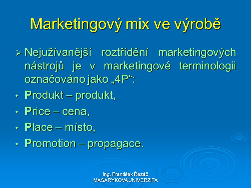 Marketingový mix ve výrobě