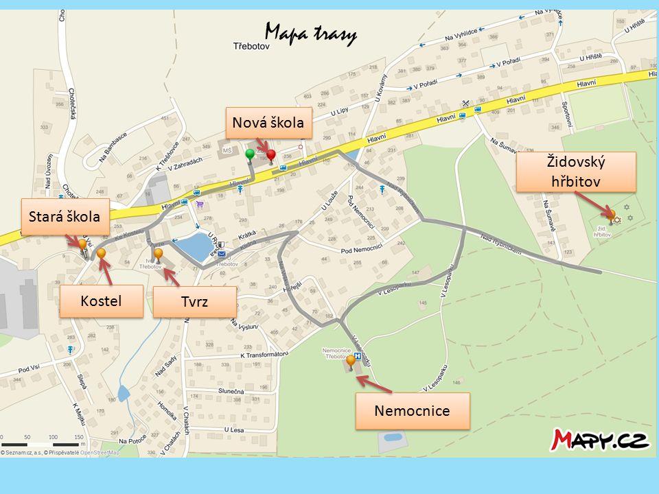 Mapa trasy Nová škola Židovský hřbitov Stará škola Kostel Tvrz
