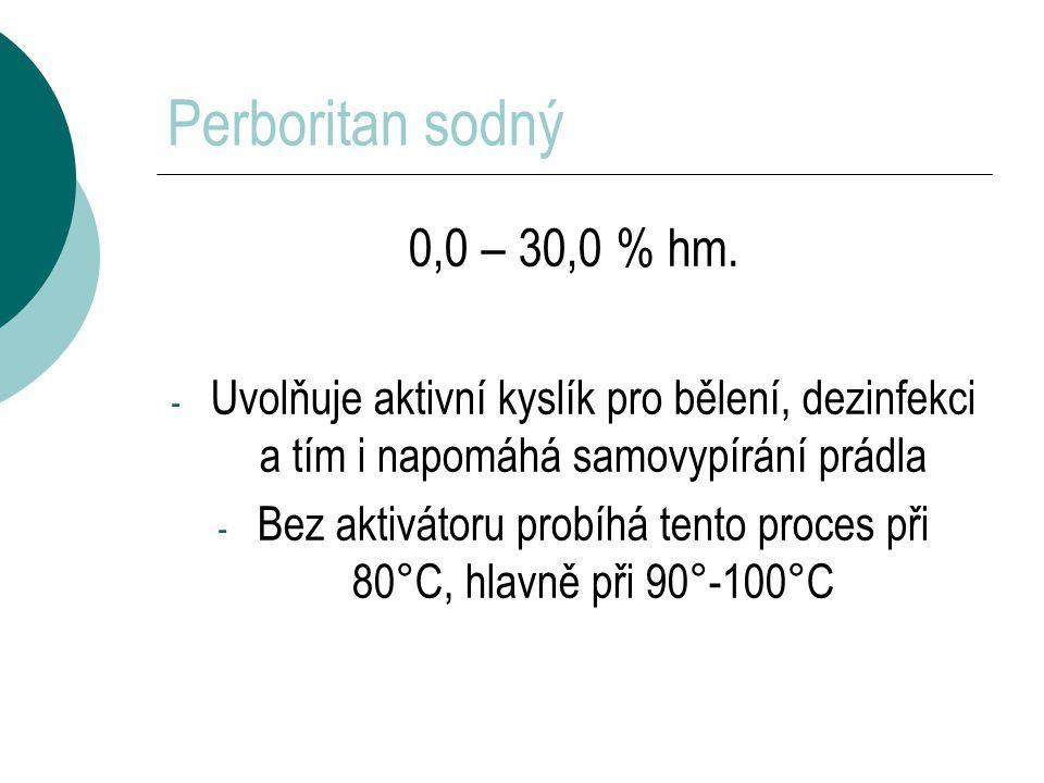Bez aktivátoru probíhá tento proces při 80°C, hlavně při 90°-100°C