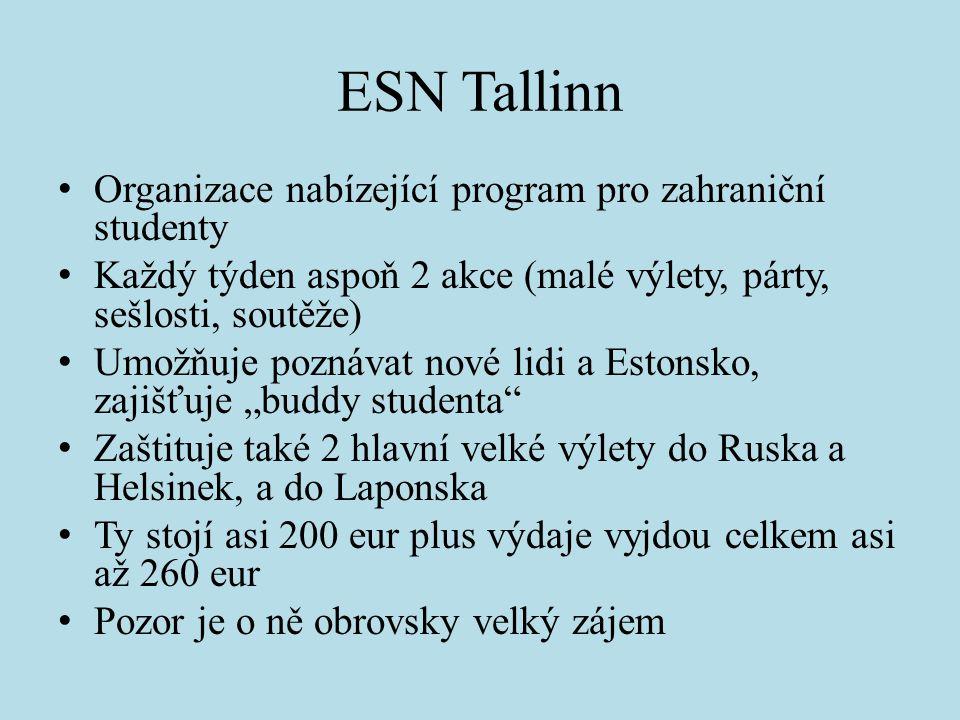 ESN Tallinn Organizace nabízející program pro zahraniční studenty