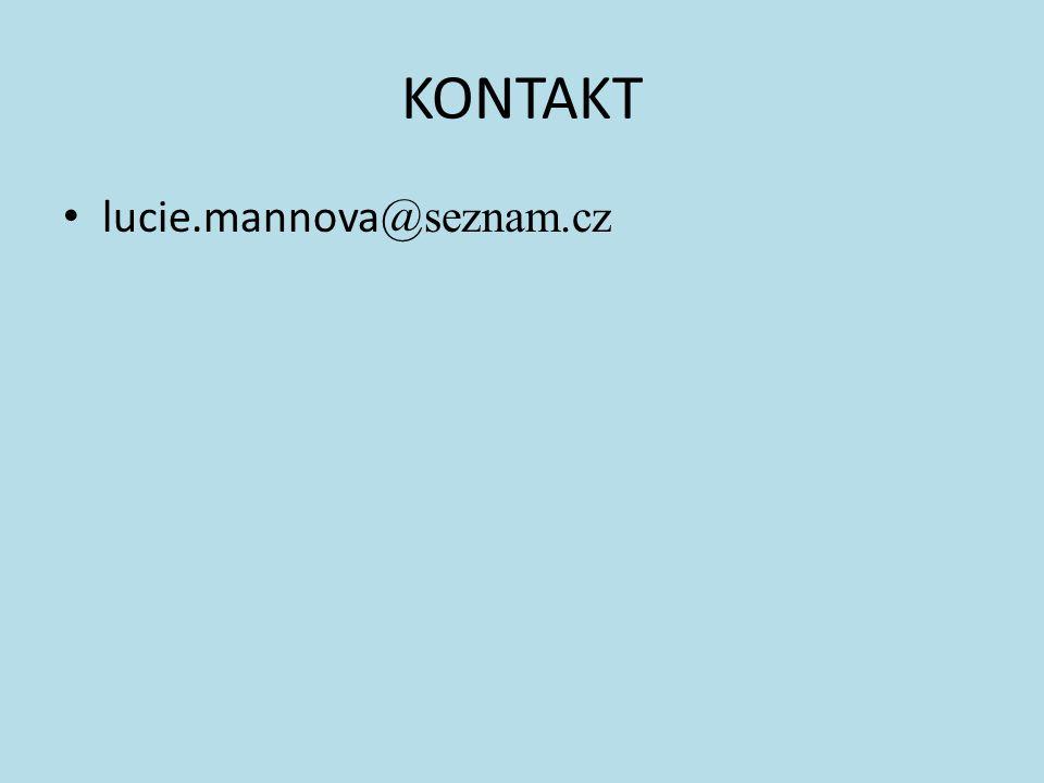 KONTAKT lucie.mannova@seznam.cz