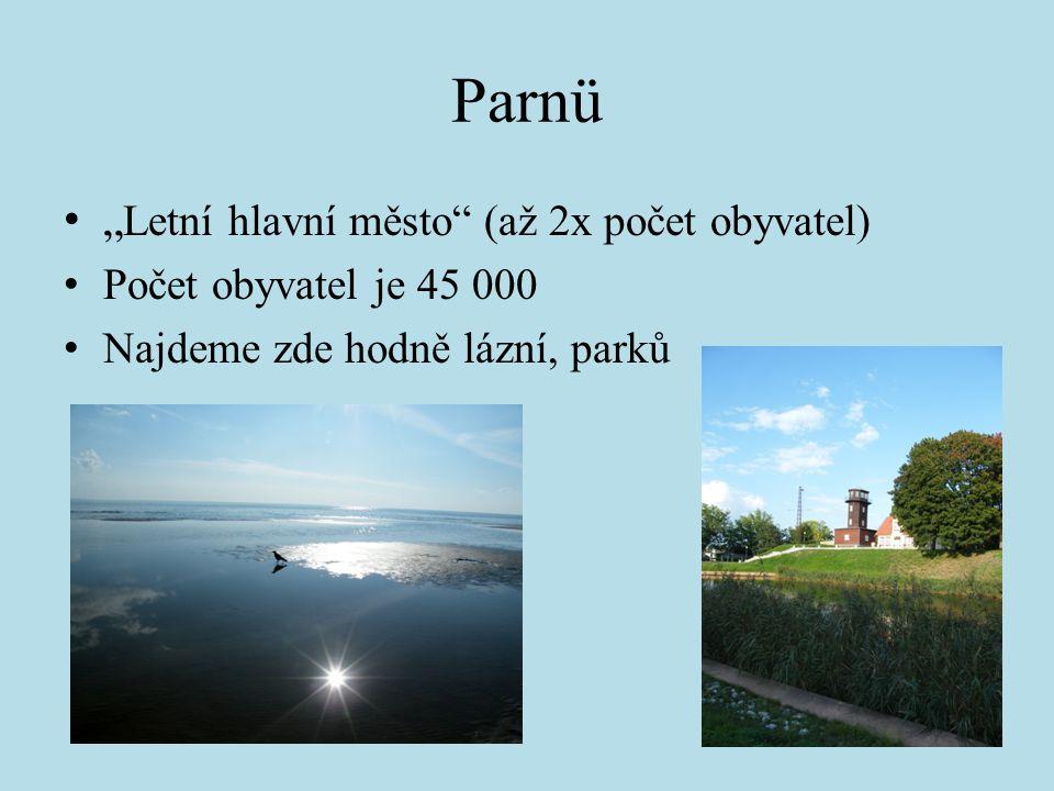 """Parnü """"Letní hlavní město (až 2x počet obyvatel)"""