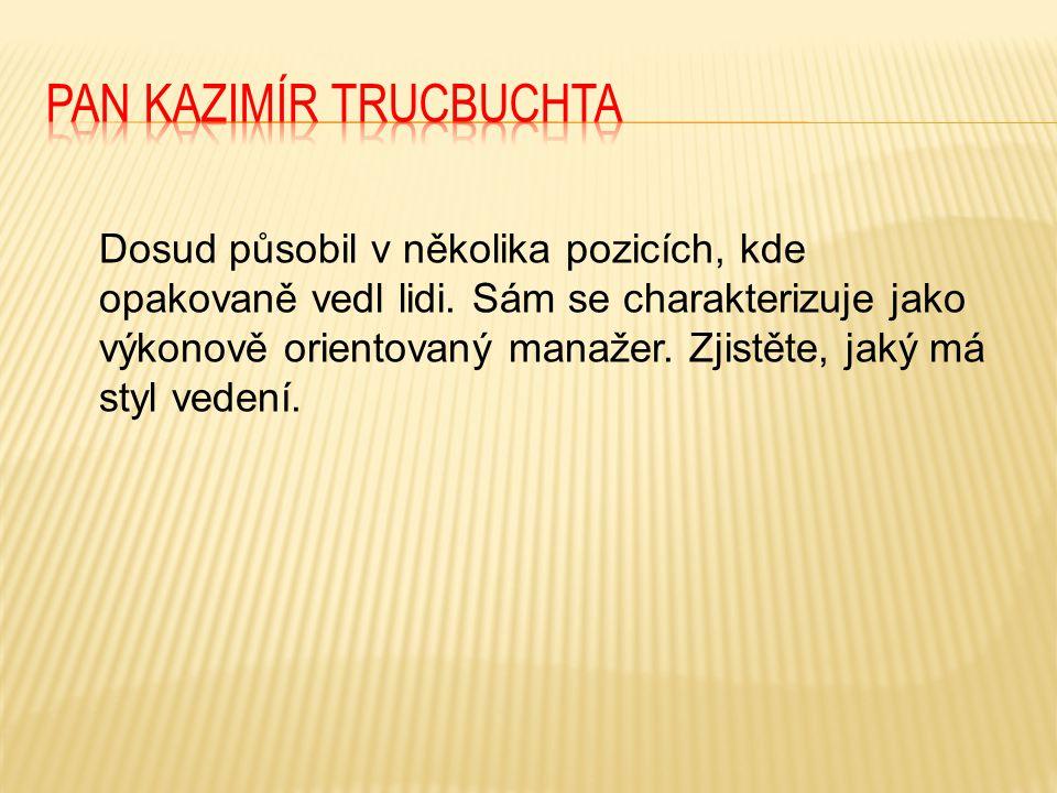 Pan Kazimír Trucbuchta