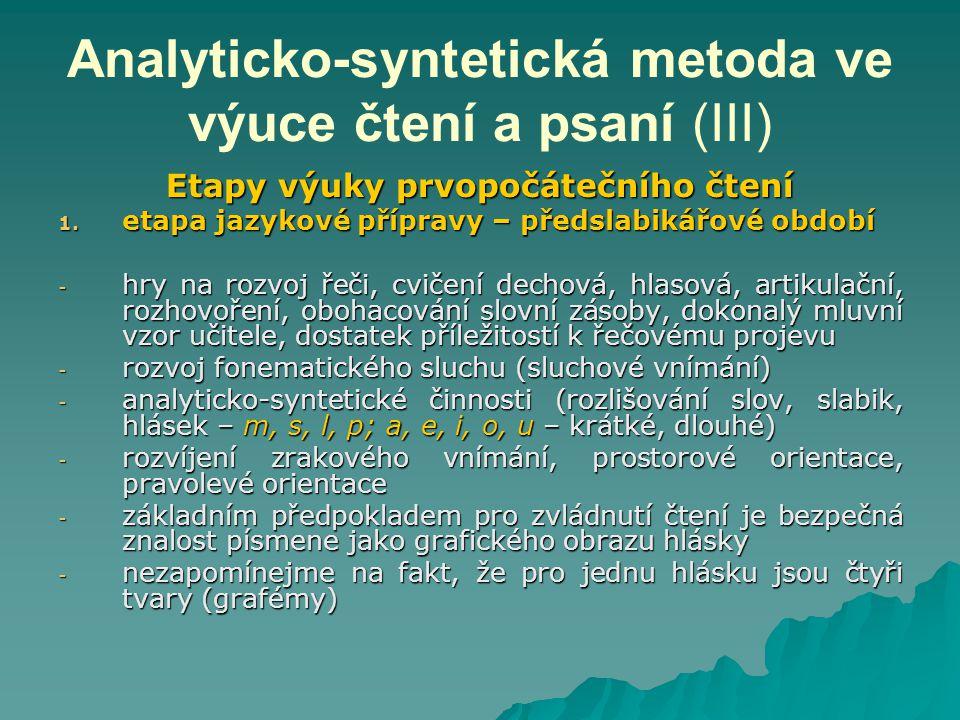 Analyticko-syntetická metoda ve výuce čtení a psaní (III)