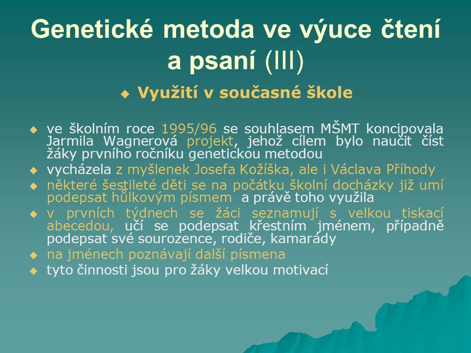 Genetické metoda ve výuce čtení a psaní (III)