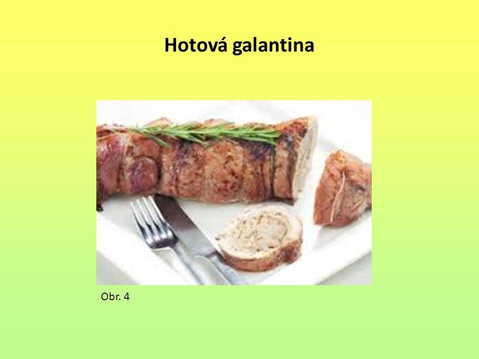 Hotová galantina Obr. 4