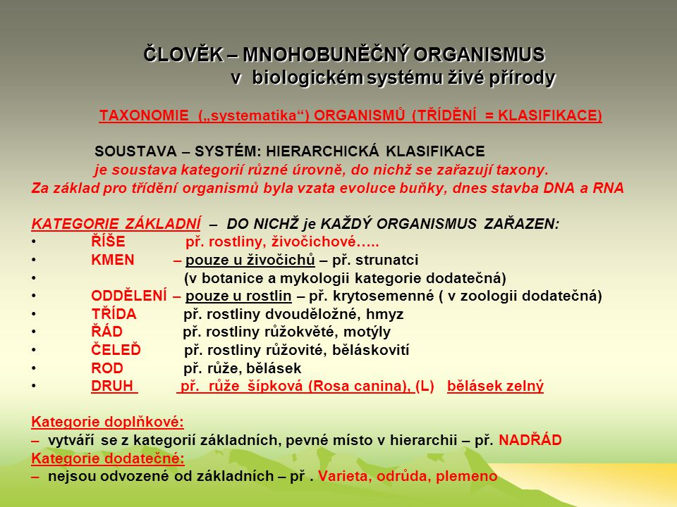 ČLOVĚK – MNOHOBUNĚČNÝ ORGANISMUS v biologickém systému živé přírody