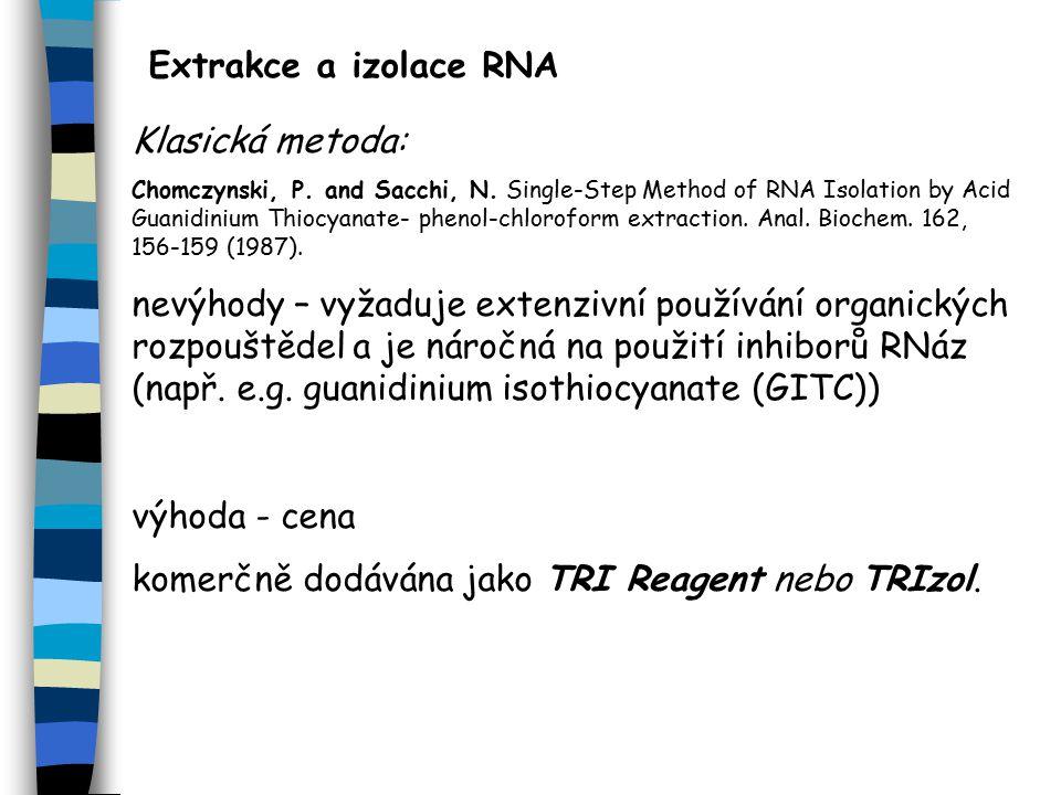 komerčně dodávána jako TRI Reagent nebo TRIzol.
