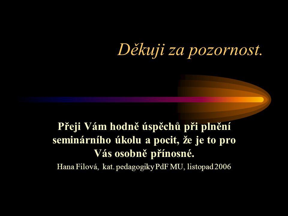 Hana Filová, kat. pedagogiky PdF MU, listopad 2006