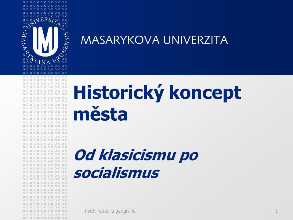 Historický koncept města Od klasicismu po socialismus