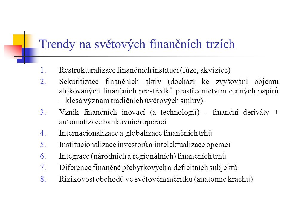 Trendy na světových finančních trzích