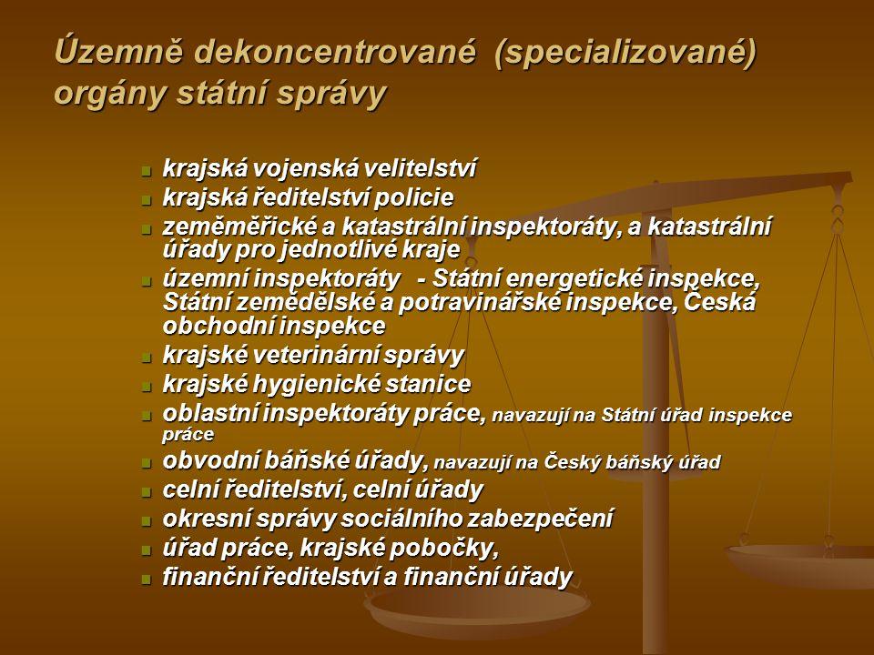 Územně dekoncentrované (specializované) orgány státní správy