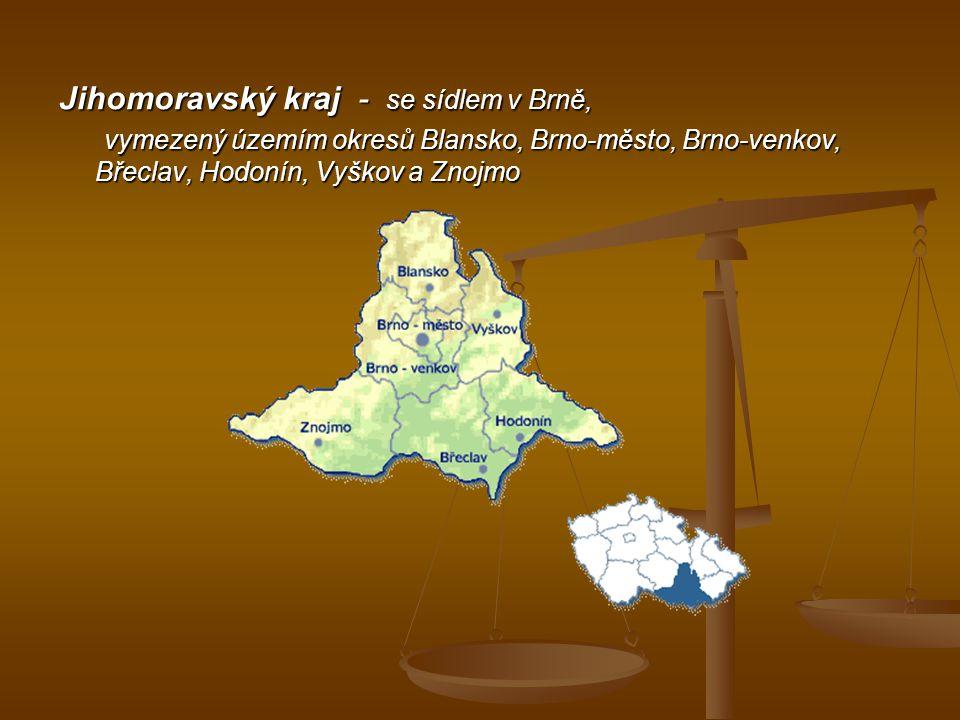 Jihomoravský kraj - se sídlem v Brně,