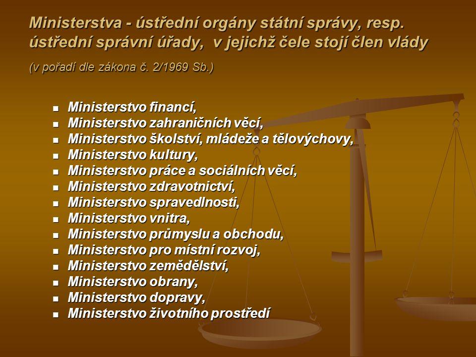 Ministerstva - ústřední orgány státní správy, resp