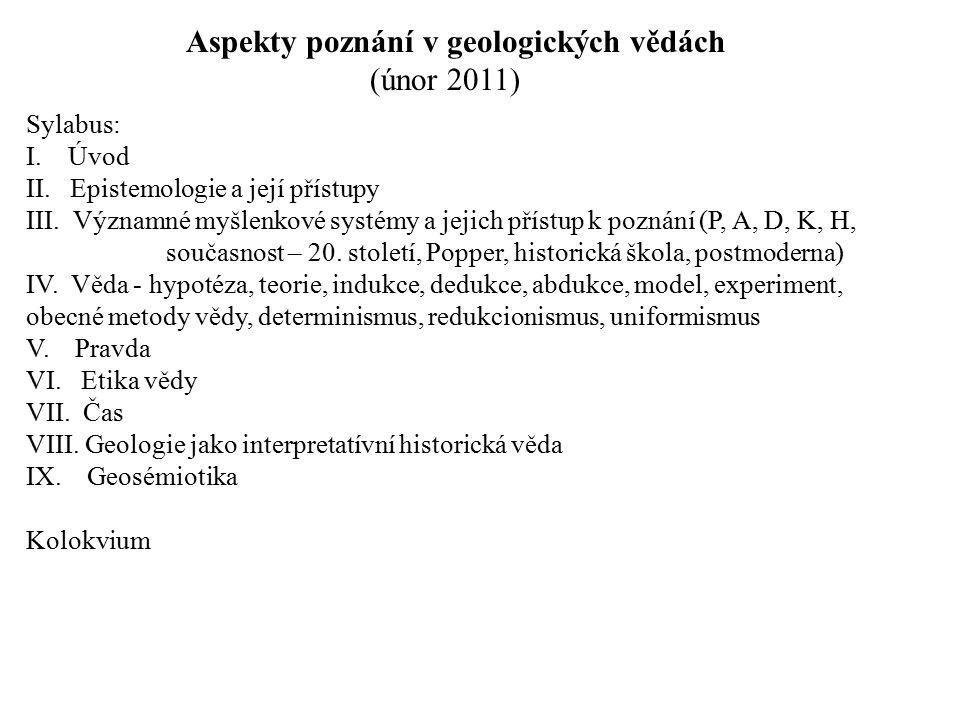 Aspekty poznání v geologických vědách (únor 2011)