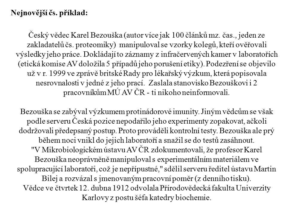 Nejnovější čs. příklad: