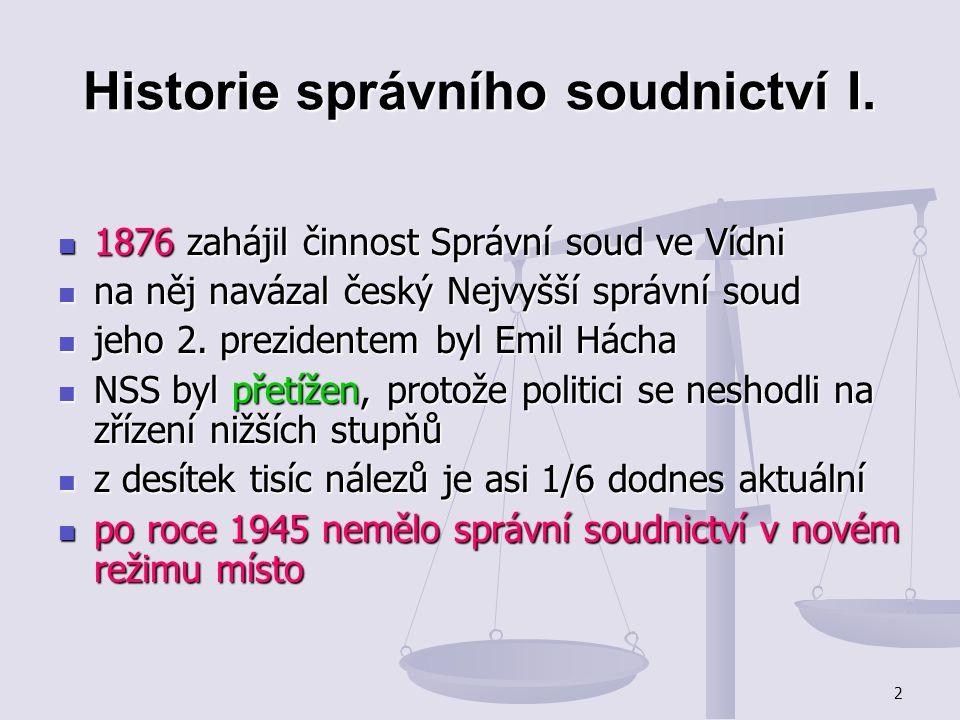 Historie správního soudnictví I.