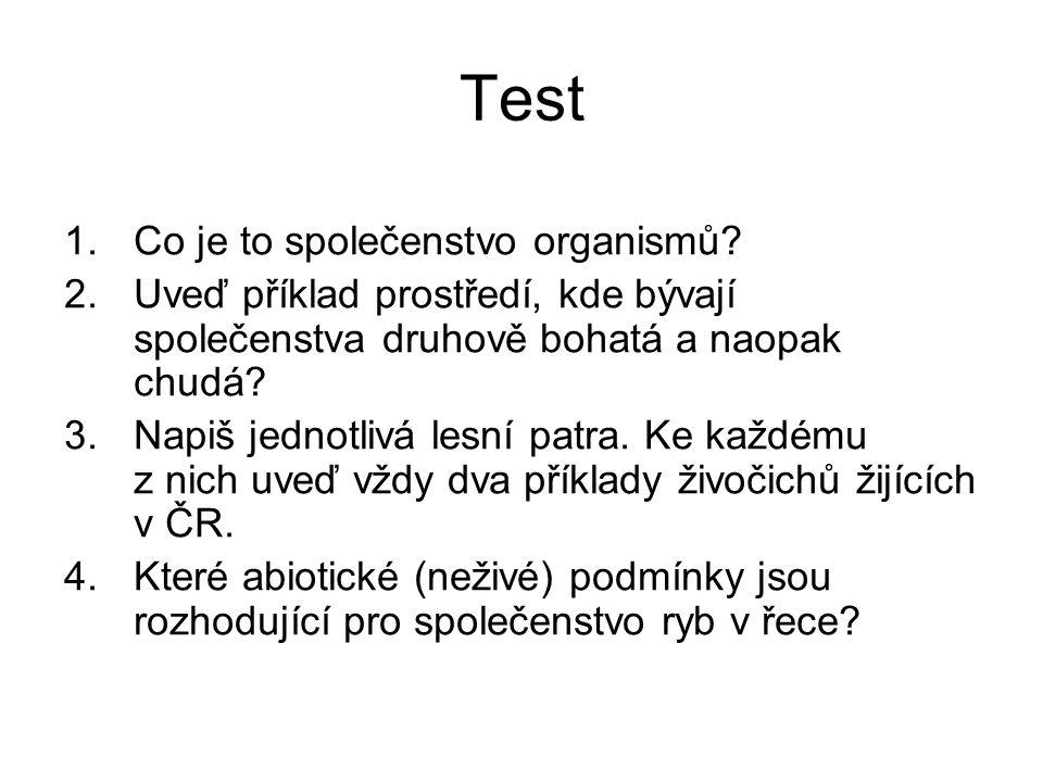 Test Co je to společenstvo organismů