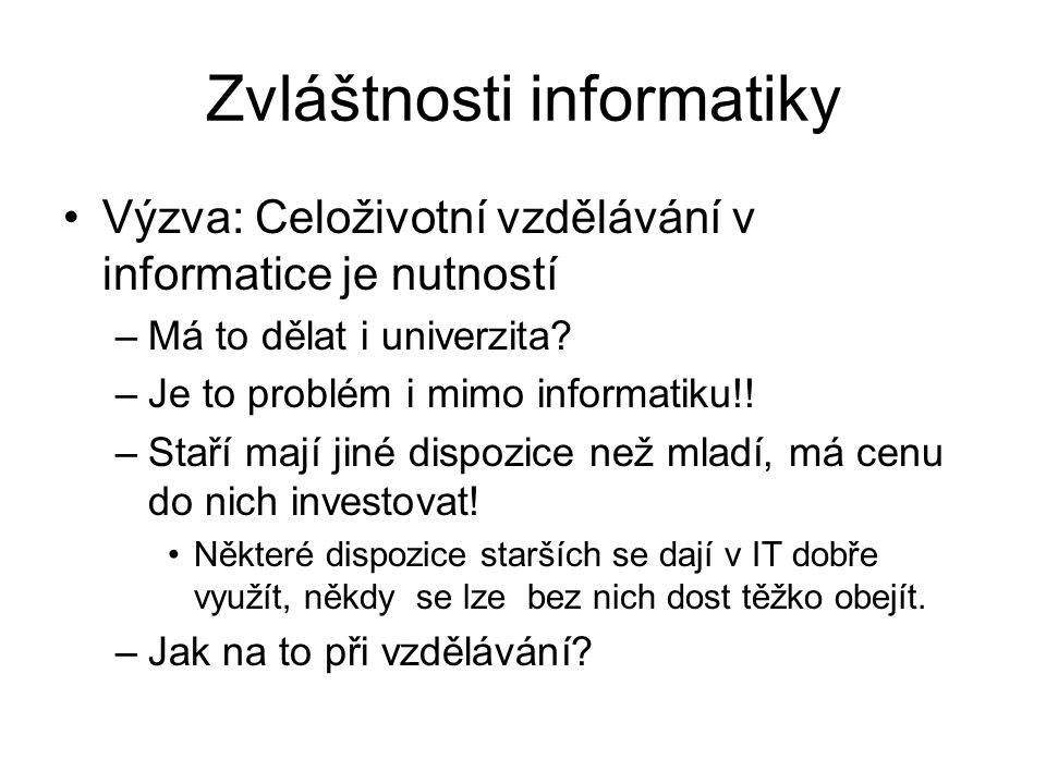 Zvláštnosti informatiky