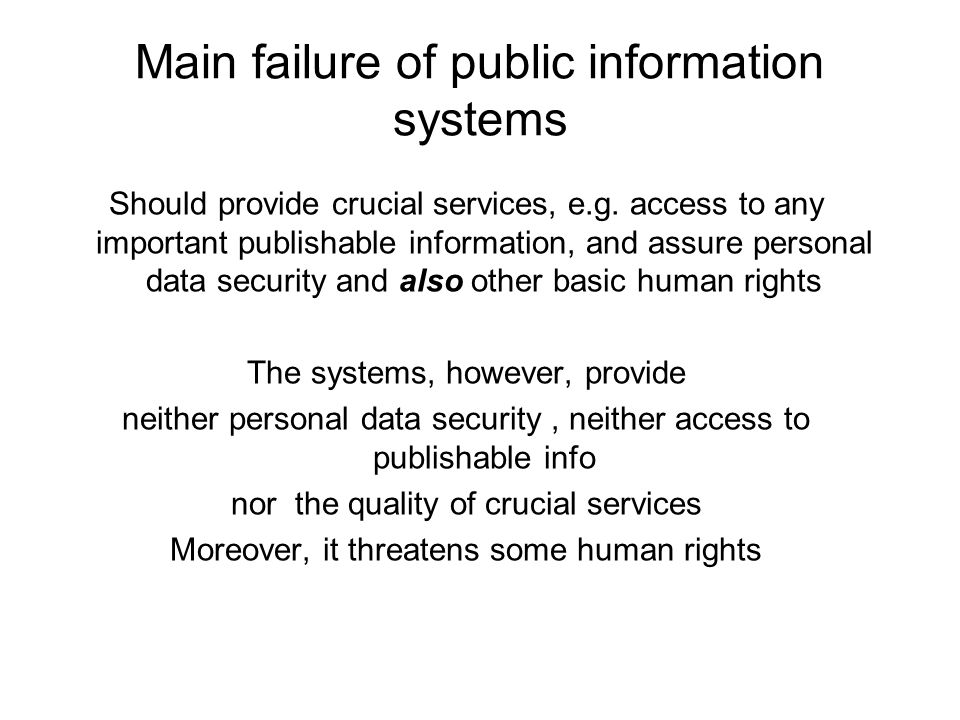 Main failure of public information systems