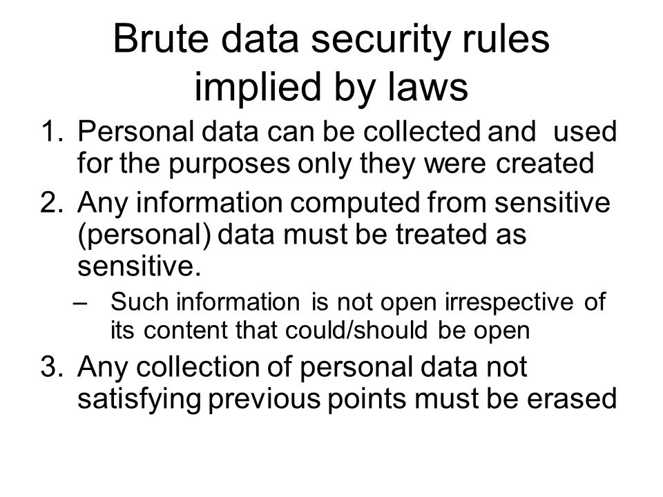 Brute data security rules implied by laws