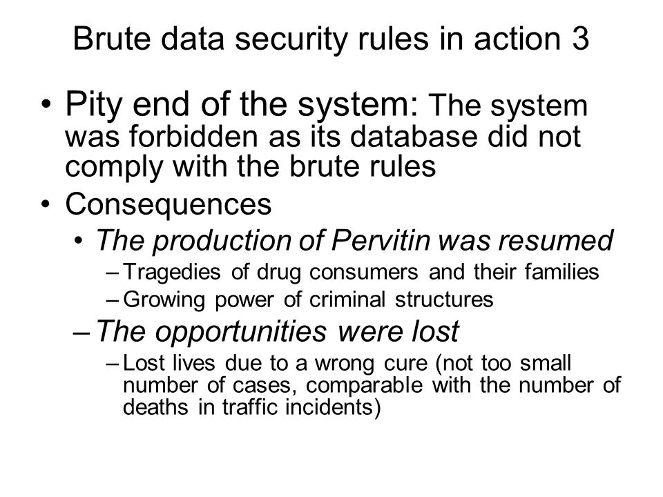 Brute data security rules in action 3