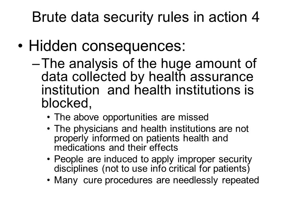 Brute data security rules in action 4