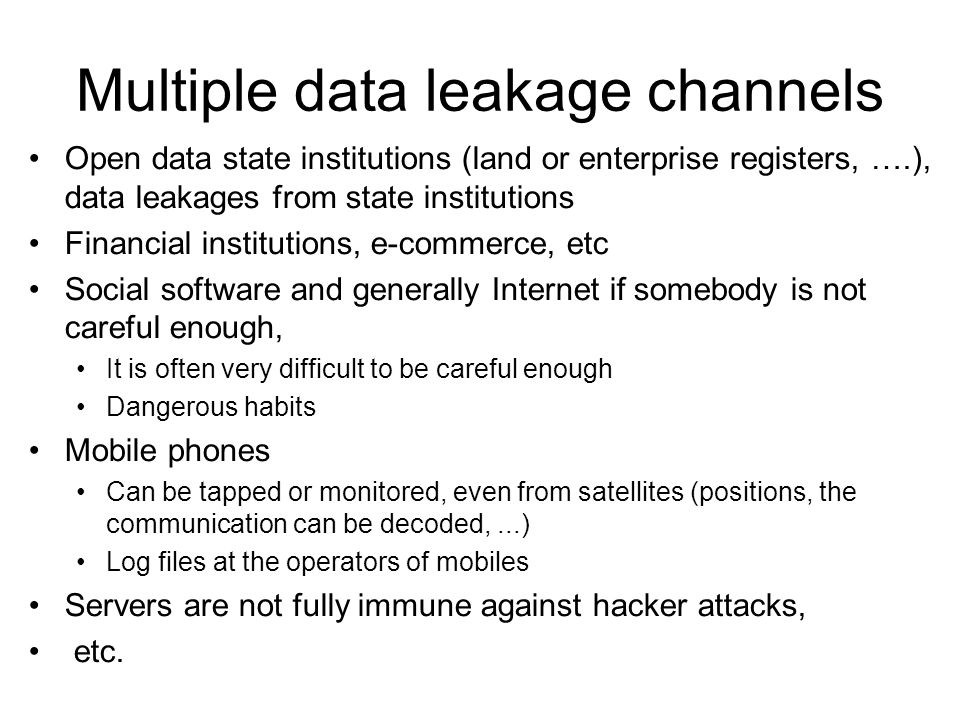 Multiple data leakage channels