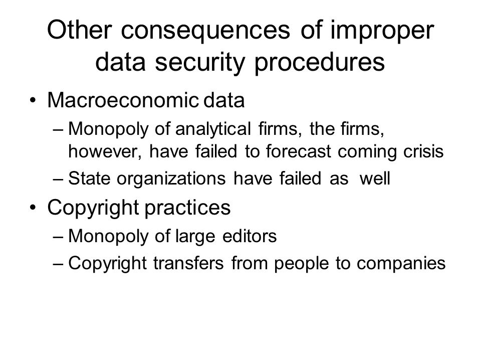 Other consequences of improper data security procedures