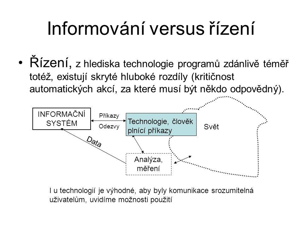 Informování versus řízení