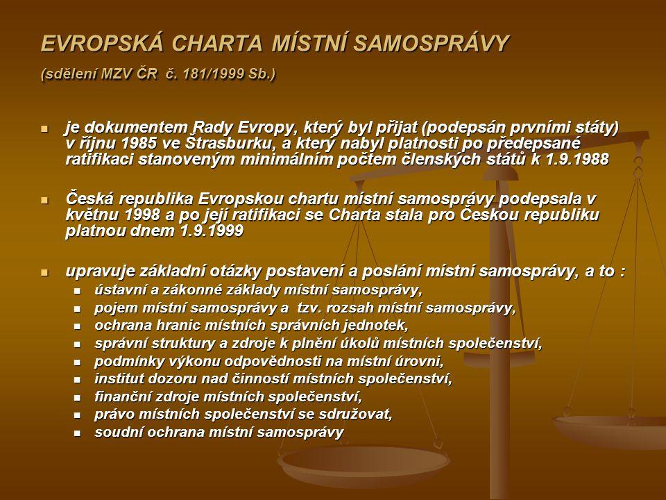 EVROPSKÁ CHARTA MÍSTNÍ SAMOSPRÁVY (sdělení MZV ČR č. 181/1999 Sb.)