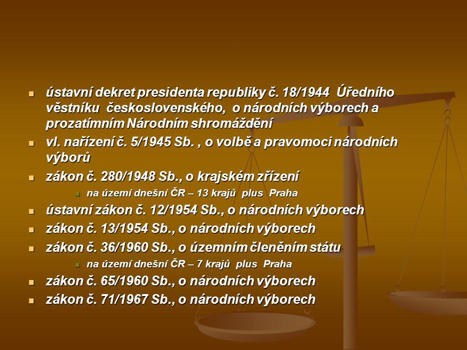 vl. nařízení č. 5/1945 Sb. , o volbě a pravomoci národních výborů