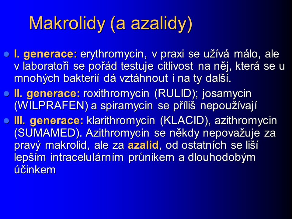 Makrolidy (a azalidy)
